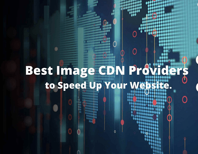 Best CDN Service Providers