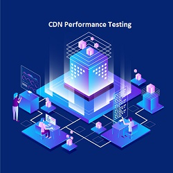 CDN Performance Testing