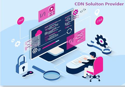 CDN Solution Provider
