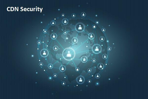CDN Network Security
